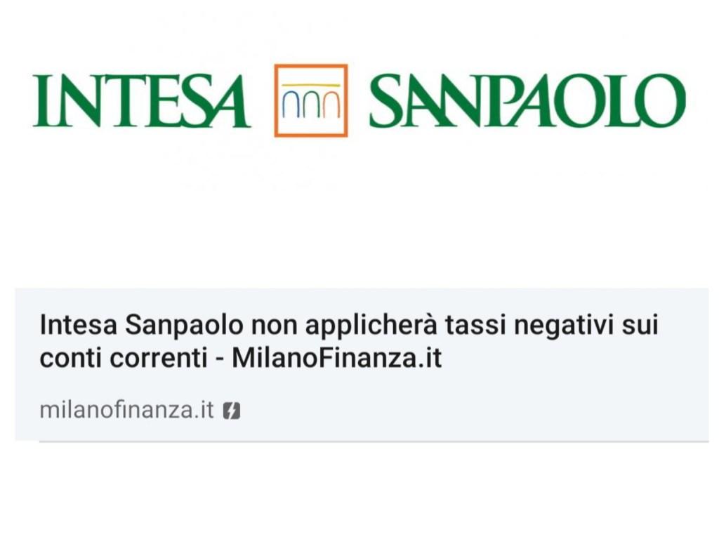 Intesa Sanpaolo non applicherà i tassi negativi sui conti correnti.