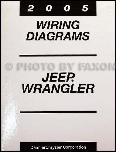 2005 jeep wrangler wiring diagram manual original