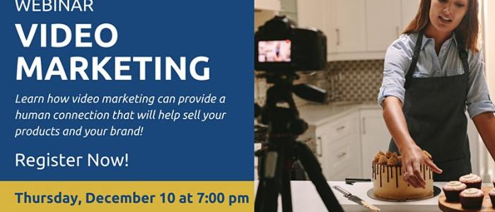 Dec. 10 at 7 pm: Video Marketing