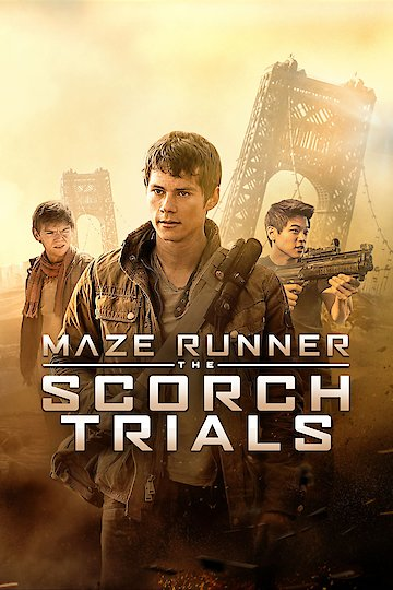 Watch The Maze Runner Scorch Trials Online Full Movie From 2015 Yidio