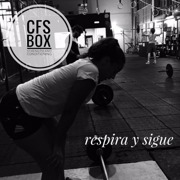 Wod CFS Box Sevilla CrossFit Training respira sigue