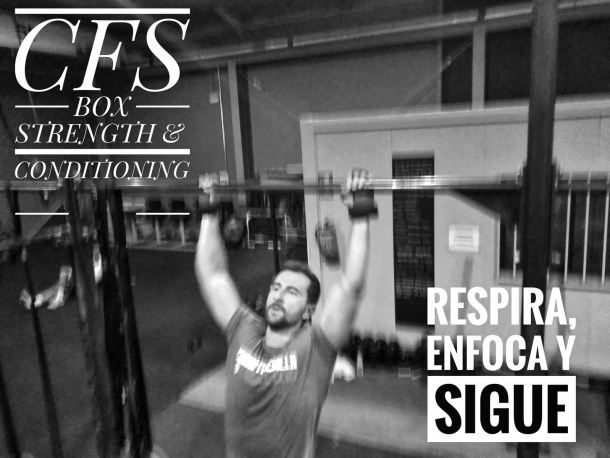 Wod CFS Box CrossFit Sevilla training enfoca respira sigue