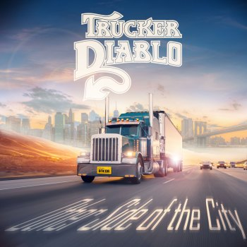 Trucker Diablo - Other Side of the City