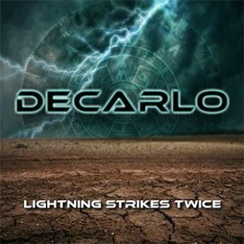 DECARLO - Lightning Strikes Twice (January 24, 2020)