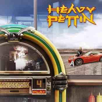 HEAVY PETTIN - 4 Play (February 14, 2020)