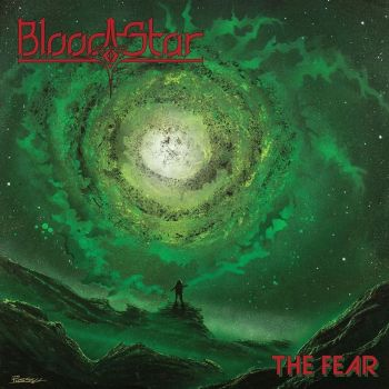 BLOOD STAR - The Fear (May 29, 2020)