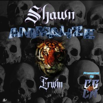 "SHAWN ""ANIMALIZE"" IRWIN SHOW (Tuesdays at 8pm EST)"