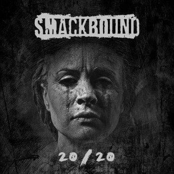 SMACKBOUND - 20/20 (June 12, 2020)