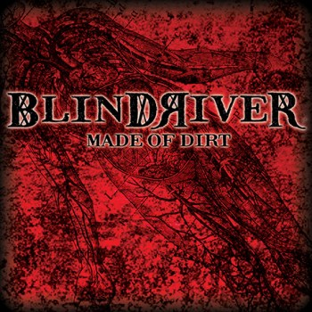 BLIND RIVER - Made Of Dirt (Album Review)