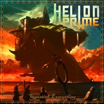 HELION PRIME - Question Everything (October 05, 2020)