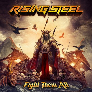 RISING STEEL - Fight Them All (September 04, 2020)