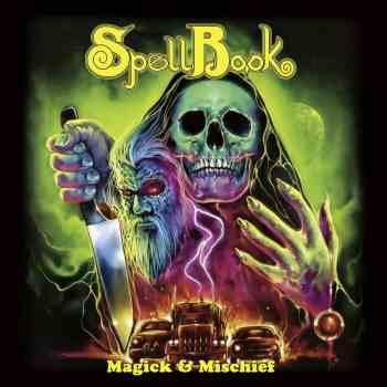 SPELLBOOK - Magick & Mischief (September 25, 2020)