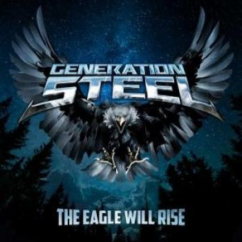 GENERATION STEEL - The Eagle Will Rise (January 22, 2021)