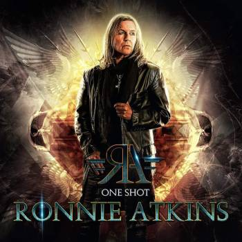 RONNIE ATKINS - One Shot (March 12, 2021)