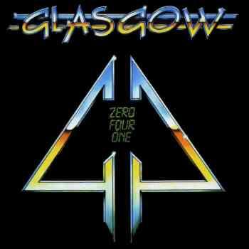 GLASGOW - Zero Four One (February 26, 2021)