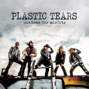 PLASTIC TEARS - Anthems For Misfits (2021)