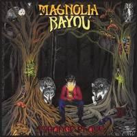 Magnolia Bayou: Strange Place