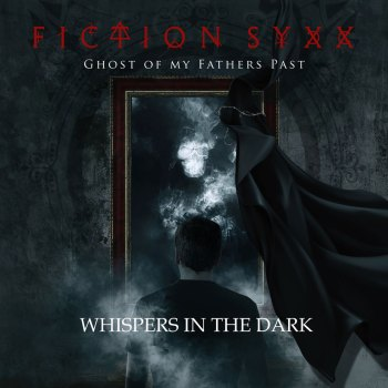 FICTION SYXX - Ghost Of My Fathers Past (2021)