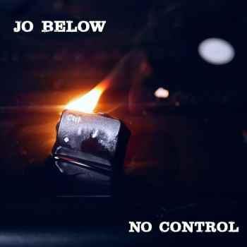 JO BELOW - No Control (April 16, 2021)