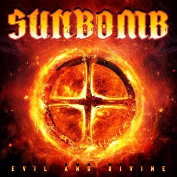 SUNBOMB - Evil And Divine (May 14, 2021)