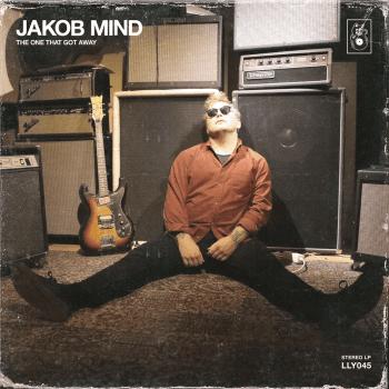 JAKOB MIND - The One That Got Away (April 16, 2021)