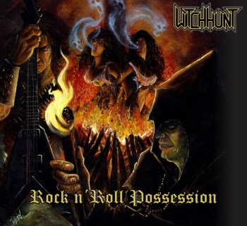 WITCH HUNT - Rock n' Roll Possession (April 23, 2021)