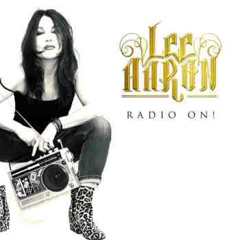 LEE AARON - Radio On! (June 18, 2021)