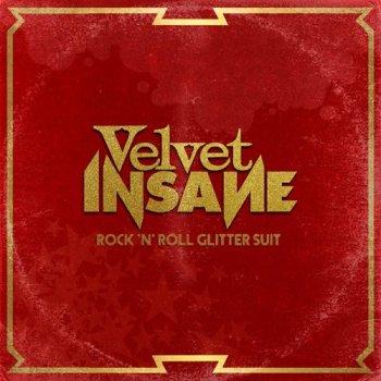 VELVET INSANE - Rock 'N' Roll Glitter Suit (July 16, 2021)