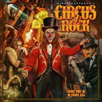 CIRCUS OF ROCK - Come One, Come All (August 06, 2021)