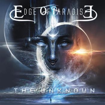 EDGE OF PARADISE - The Unknown (September 17, 2021)