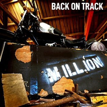 M.ILL.ION - Back On Track (September 10, 2021)