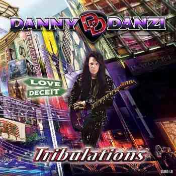 DANNY DANZI - Tribulations (September 24, 2021)