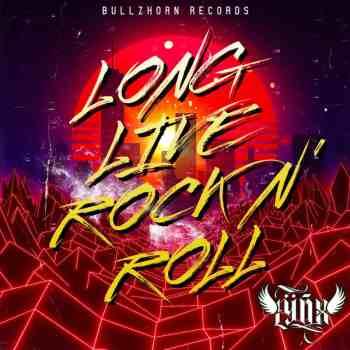 LYNX - Long Live Rock n' Roll (September 15, 2021)