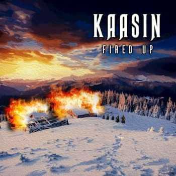 KAASIN - Fired Up (November 19, 2021)