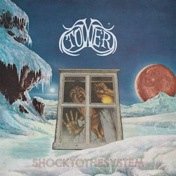 TOWER - Shock To The System (November 19, 2021)