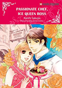 """Passionate Chef, Ice Queen Boss"