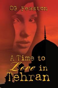 A+Time+to+Love+in+Tehran cover by CG FEWSTON