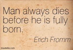 Quotation-Erich-Fromm-death-man-Meetville-Quotes-258407