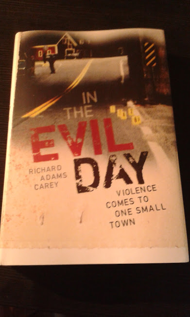 In the Evil Day: Violence Comes to One Small Town