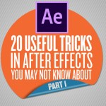 Useful Tricks in After Effects