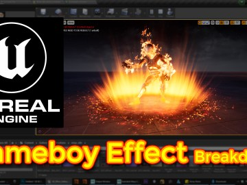Unreal Engine | Flameboy Effect Breakdown