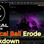 Unreal Engine | Magical Ball Erode Breakdown
