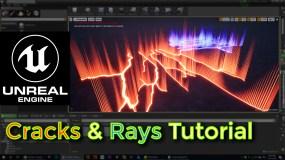 Unreal Engine Crack & Rays Tutorial