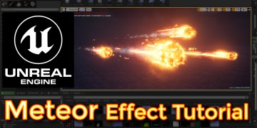 Unreal Engine Meteor Effect Tutorial