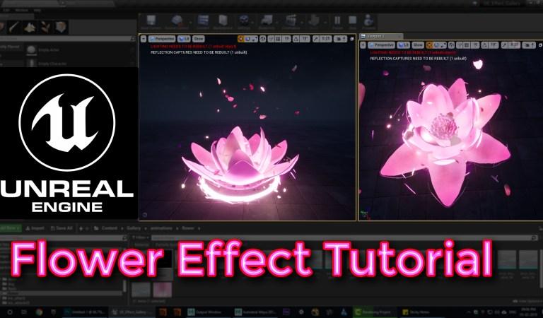 Unreal Engine Flower Effect Tutorial