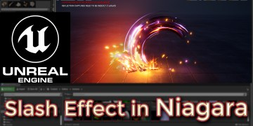 Unreal Engine Slash Effect in Niagara tutorial