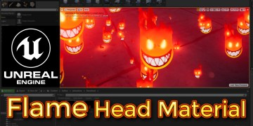 Unreal Engine Flame Head Material and particle