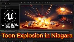 Unreal Engine Toon Explosion in Niagara Tutorial