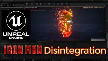 Unreal Engine Ironman Disintegration Effect Tutorial