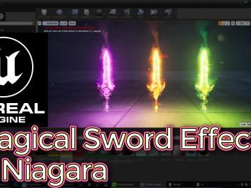 Unreal Engine Magical Sword Effect in Niagara Tutorial